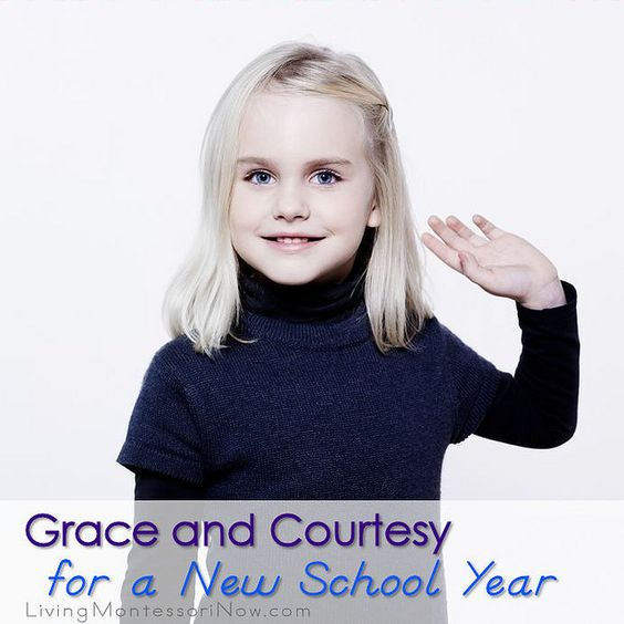 Grace and Courtesy for a New School Year - Ideas for home as well as school