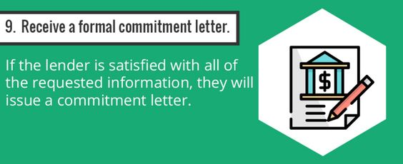 Step 9 Receive a formal commitment letter from the lender How - commitment letter