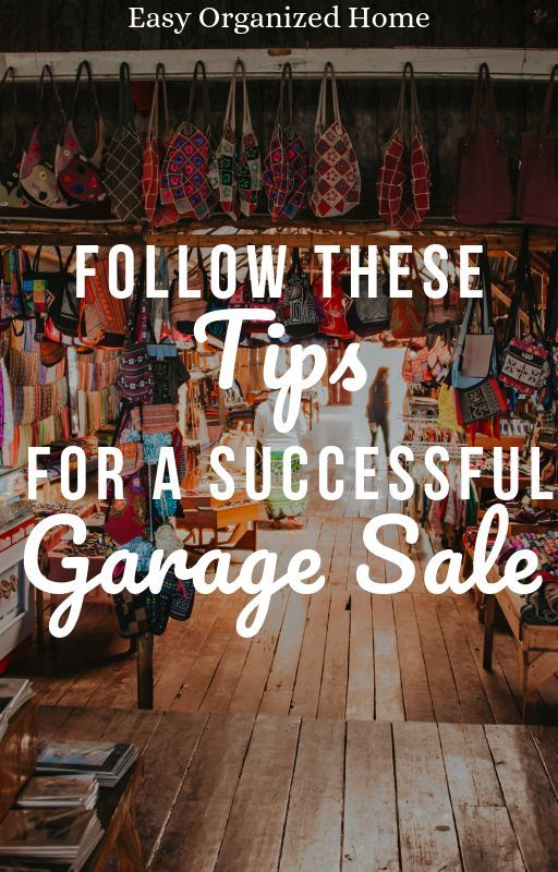 Find Great Tips Here To Ensure Your Garage Sale Is Successful