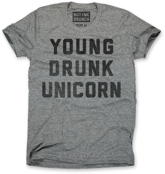 Young drunk unicorn mens tee grey buy me brunch for Buy me brunch shirts