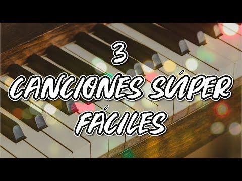 3 Melodías Fáciles En Piano Canciones Románticas Youtube Canciones Románticas Canciones Lecciones De Piano