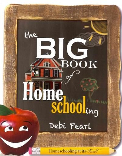 The Big Book of Homeschooling: Learn from Veteran Homeschool Mama and International Best Selling Author