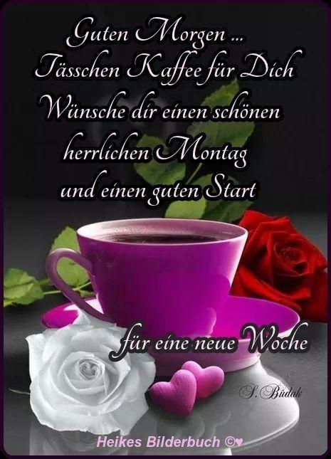 Pin Von Irene Lahn Auf Guten Morgen Wünsche Montag Grüße