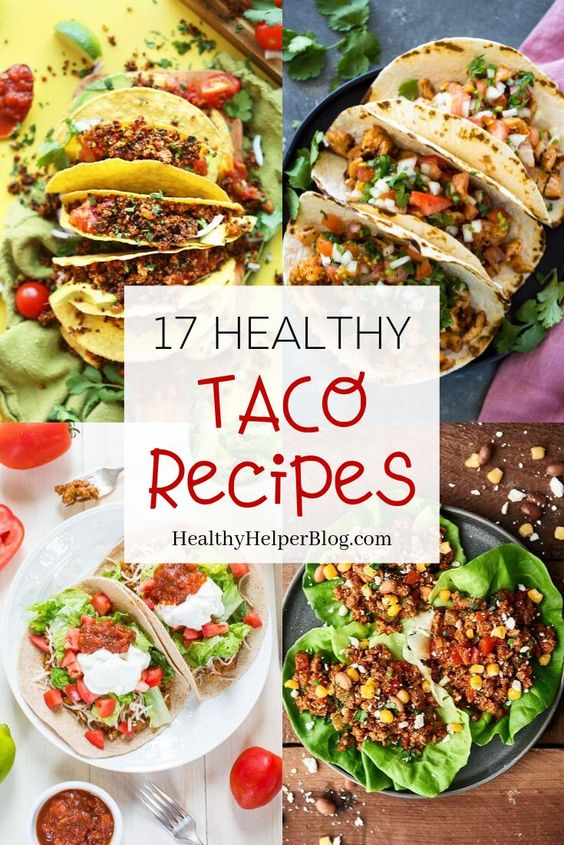 17 Healthy Taco Recipes for National Taco Day • Healthy Helper