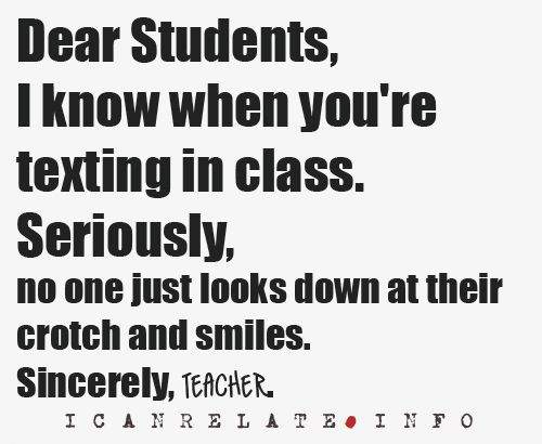 What every teacher is thinking...