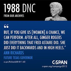 Ann Richards, 1988 DNC. The year I was born. 24 years later, women are still fighting for their rights. And Obama is the ONLY candidate standing up for them. Research. Read the facts. Vote!