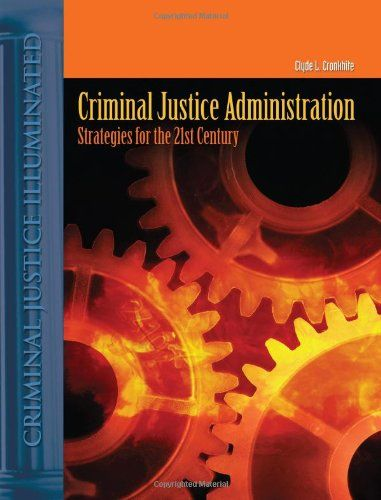 Download free Criminal Justice Administration: Strategies For The 21St Century pdf