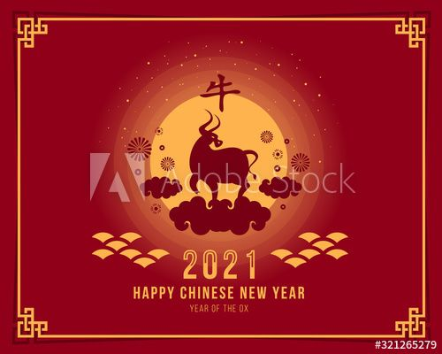 Happy Chinese New Year 2021 With Ox Zodiac On The Clouds And Full Moon Night Vector Design In 2020 Happy Chinese New Year Social Media Design Graphics Chinese New Year