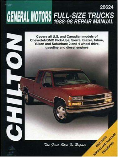 General Motors Full Size Trucks 1988 98 Repair Manual Chilton Automotive Books By Chilton 22 56 Save 25 Of Repair Manuals Chilton Repair Manual Chilton