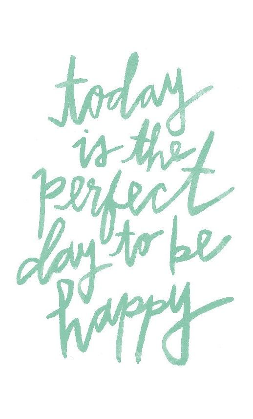 Today is the Perfect Day To Be Happy - printable quote 8x10 / happy mint nursery art print / positive print for kid's room / watercolor: