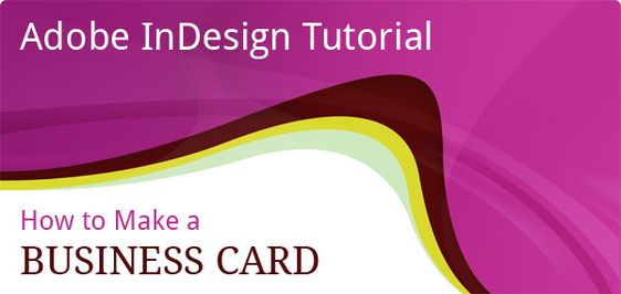 How to guide for making a business card in adobe indesign for How to make homemade business cards