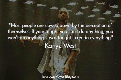 Kanye West Quotes Maga Kanye West Quotes Kayne West Quotes Celebration Quotes