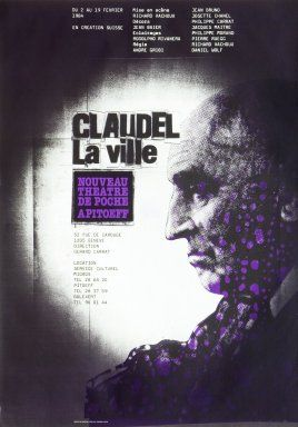 Claudel La ville - Carnegie Mellon Swiss Poster Collection