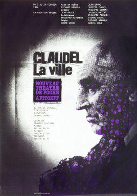 Claudel La ville - Carnegie Mellon Swiss Poster Collection