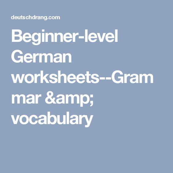 Beginner-level German worksheets--Grammar & vocabulary   language ...