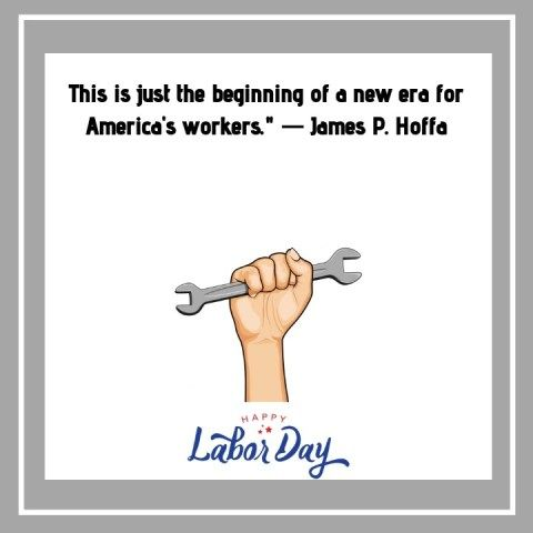 May Day Quotes 2019 Happy Labor Day Day Quote Of The Day