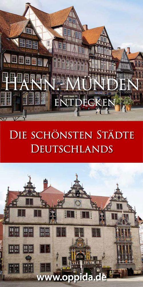 Die Altstadt Von Hann Munden Wo Werra Und Fulda Sich Kussen Fulda Altstadt Urlaub In Deutschland