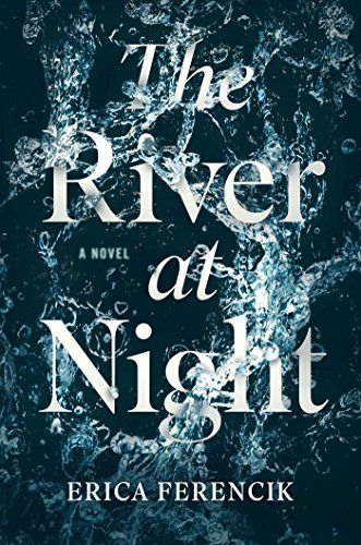 Calling all one clickers because THE RIVER AT NIGHT by Erica Ferencik ‏is just $2.99 on kindle for a limited time only!