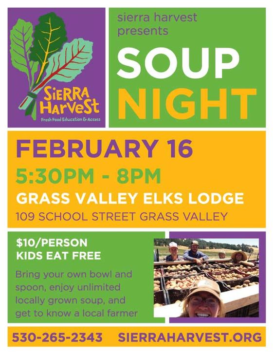 Sierra Harvest Soup Night, Feb 16th, 5:30-8pm, Grass Valley Elks Lodge
