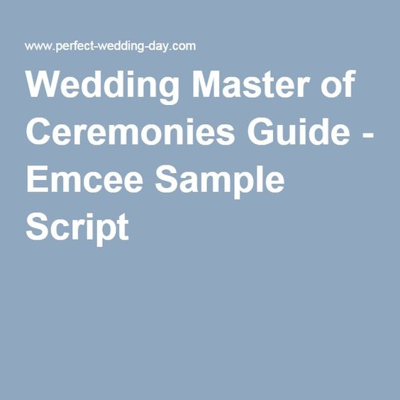 Master Of Ceremonies Tips How To E Up Your Emcee Script Ideas 101 Pinterest Event