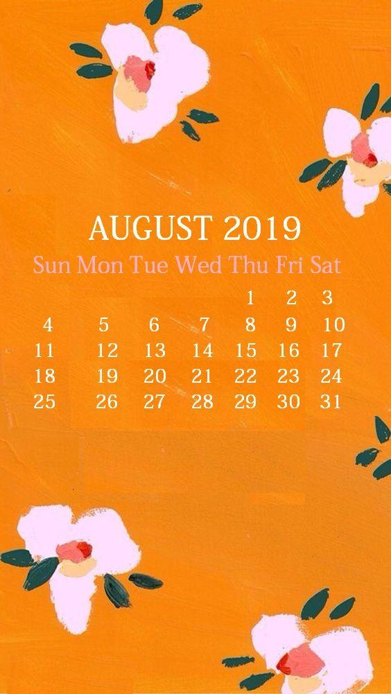 Beautiful Floral Design August 2019 Iphone Calendar Copy Calendar Wallpaper August Wallpaper Iphone Background