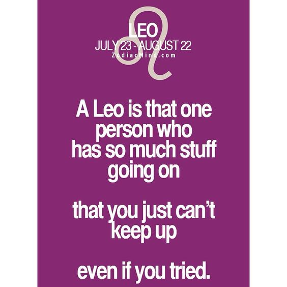 I could not help but share this, being leo is an unique. Leo's run the world. ♌️ #leo