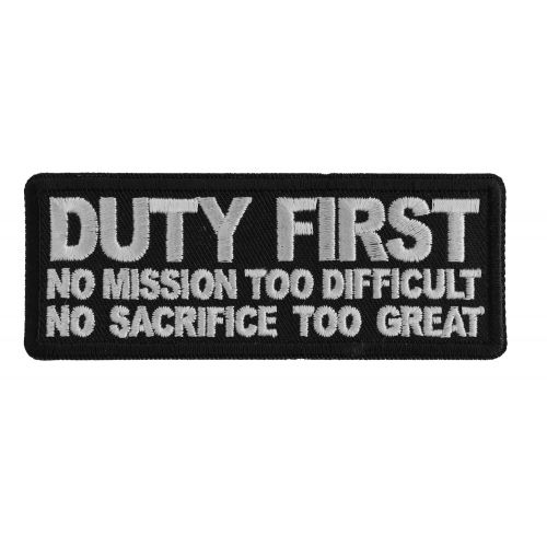 Duty First No Mission Too Difficult No Sacrifice Too Patches Sacrifice Mission