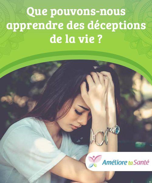 Apprendre Des Deceptions De La Vie Ameliore Ta Sante Deception Sante Yoga Position
