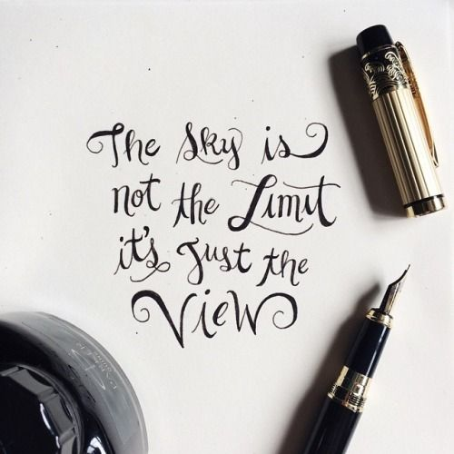 The sky is not the limit! #quotes #inspiration: