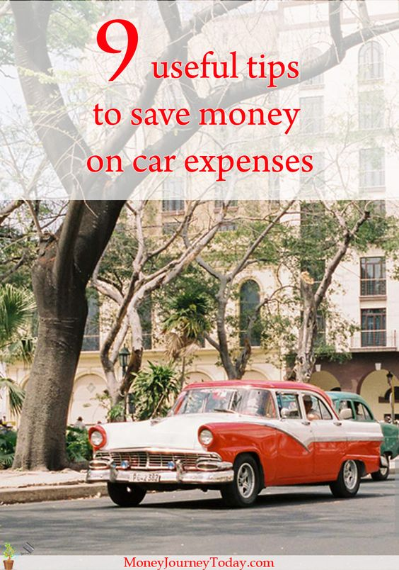 9 useful tips to save money on car expenses http://moneyjourneytoday.com/save-money-car-expenses/