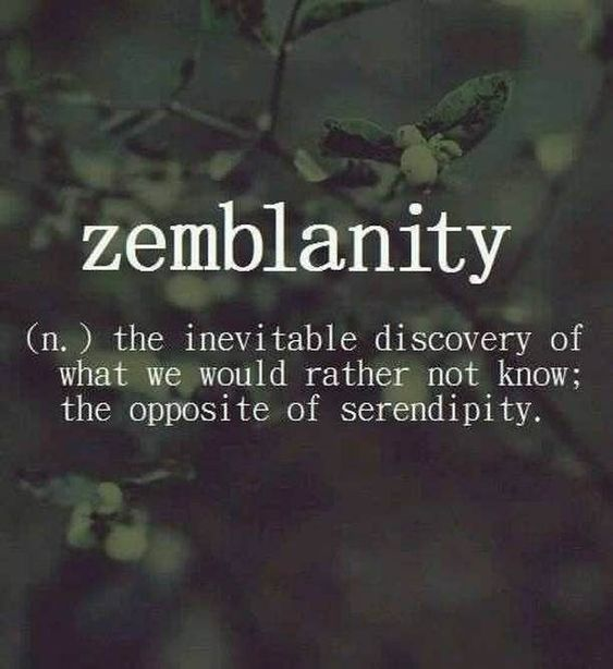 Zemblanity.