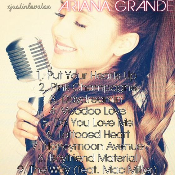 Songs Daydreamin Outtakes Ariana Grande Put Your
