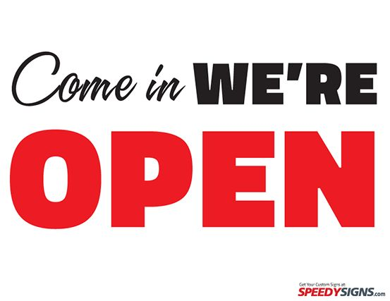 Free Come in We're Open Printable Sign Template | Free Printable ...