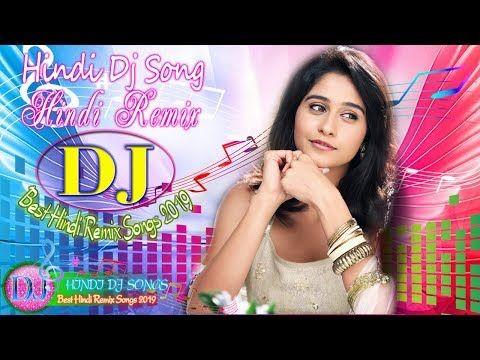 90 S Hindi Dj Nonstop Songs Old Is Gold Dj Hindi Remix Songs Hindi Dj Song Youtube In 2020 Dj Songs Songs Song Hindi