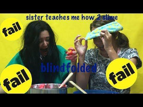 Sister Teaches Me How To Make Slime Blindfolded Youtube Slime Tutorial Slime Fail Loserlex Loserlexii Loserlex How To Make Slime Youtube Slime Slime Fails