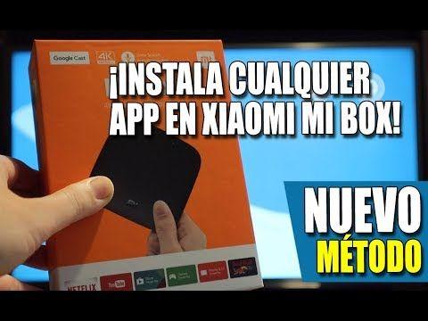 Nuevo Metodo Instala Cualquier App En Xiaomi Mi Box 4k Youtube Metodo Tv Youtube