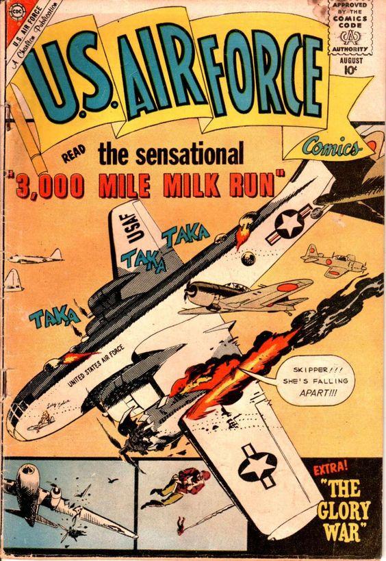 "The sensational ""3,000 Mile Milk Run,"" - U.S. Air Force Comics #11 (August 1960) - Cover by Sam Glanzman"