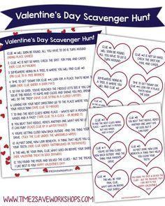 Such a cute idea! http://www.time2saveworkshops.com/valentine-scavenger-hunt-kids-free-printable-clues/