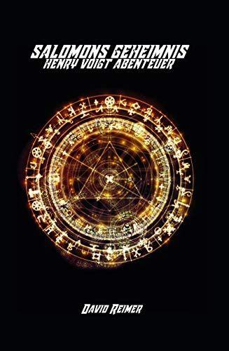 Salomons Geheimnis Henry Voigt Abenteuerreihe Geheimnis Salomons Henry Abenteuerreihe In 2020 Book Club Books Film Books Dk Publishing