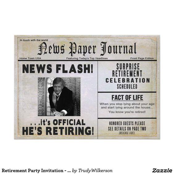 "retirement party invitation  insert your photo news "" x, invitation samples"