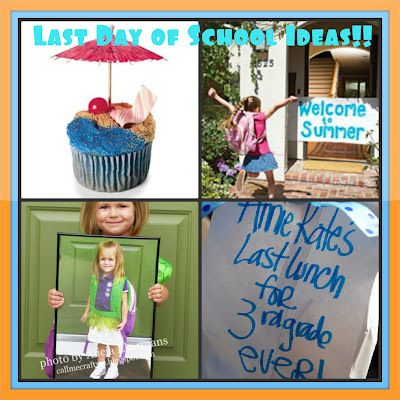 Diapers & Daisies: Last Day of School Ideas!