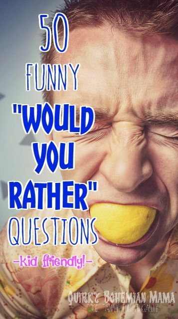 """50 Funny """"Would You Rather"""" Questions for the Whole Family {kid friendly, family night game} LOVE this! nofiredrills.com"""