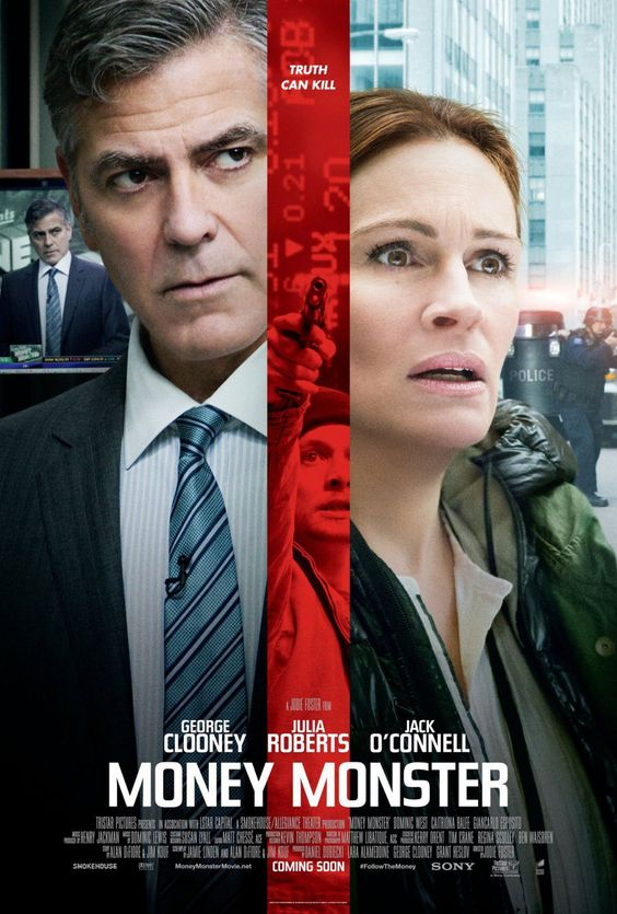 Money Monster - saw this with Mollie and Bruce on 05/15/2016:
