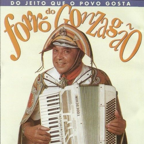 Do jeito que o povo gosta: Forró do Gonzagão, 1993, Luiz Gonzaga