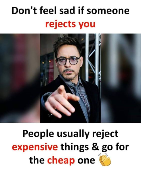 Don't feel sad if someone rejects you. People usually reject expensive things and go for the cheap one. Your Attitude Matters! #Motivation #wizbloggers #Attitude