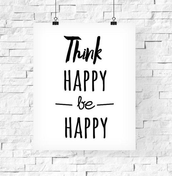 affiche citation inspirante think happy be happy 39 art typographique affiche noir et blanc. Black Bedroom Furniture Sets. Home Design Ideas