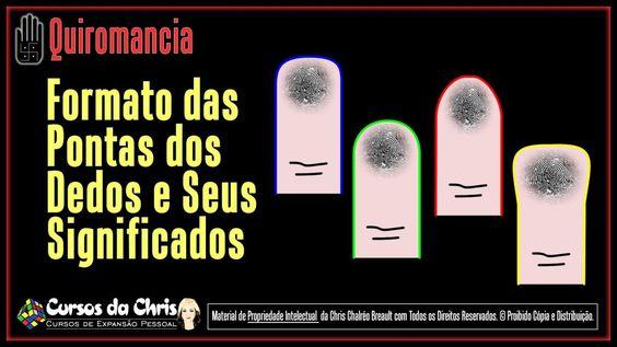 Formato das Pontas dos #Dedos e Seus Significados