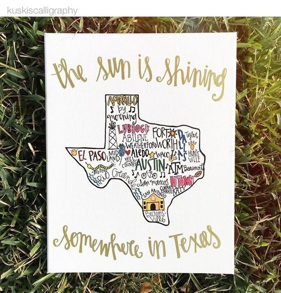 It's always sunny somewhere in this great big beautiful state of ours.