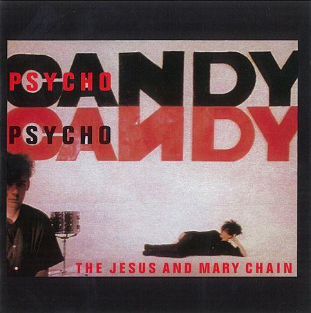 The Jesus & Mary Chain『Psychocandy』ジャケット