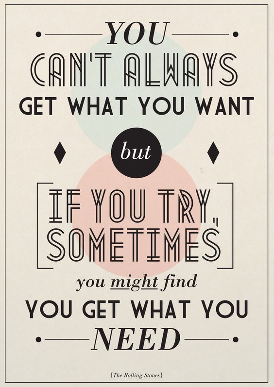 You Can't Always Get What You Want by Tomos Wilding, via Behance